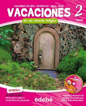 VACACIONES 2EP. EN UN MUNDO MÁGICO