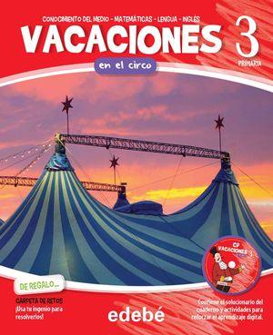VACACIONES 3EP. EN EL CIRCO