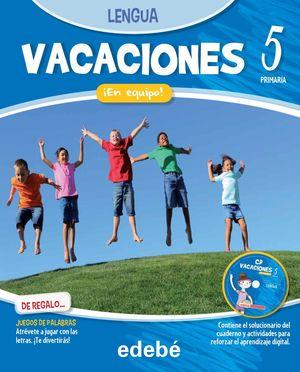 VACACIONES LENGUA 5EP. ¡EN EQUIPO!