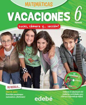 VACACIONES MATEMÁTICAS 6EP. LUCES, CÁMARA Y... ¡ACCIÓN!