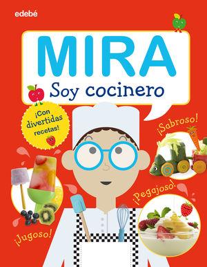 MIRA SOY COCINERO