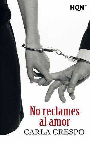 NO RECLAMES AL AMOR
