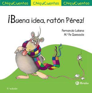 ¡BUENA IDEA, RATÓN PÉREZ!