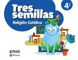 RELIGIÓN CATÓLICA TRES SEMILLAS 4 AÑOS