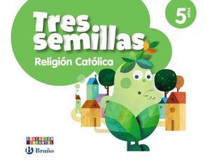 RELIGIÓN CATÓLICA TRES SEMILLAS 5 AÑOS