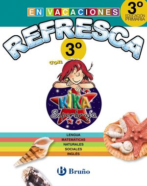 REFRESCA CON KIKA SUPERBRUJA 3º DE PRIMARIA