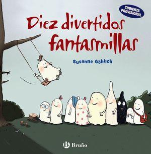 DIEZ DIVERTIDOS FANTASMILLAS