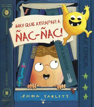 HAY QUE ATRAPAR A ÑAC-ÑAC!