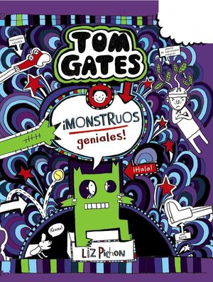 TOM GATES: ­MONSTRUOS GENIALES!