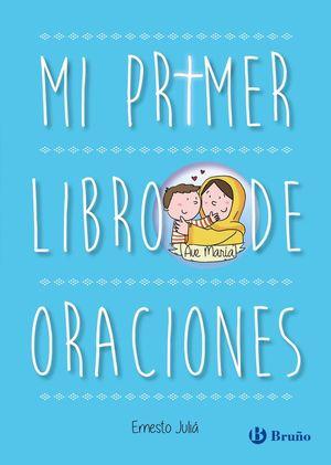 MI PRIMER LIBRO DE ORACIONES EDICION ACTUALIZADA