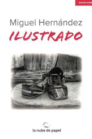 MIGUEL HERNANDEZ ILUSTRADO