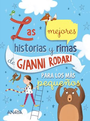 LAS MEJORES HISTORIAS Y RIMAS DE GIANNI RODARI PARA LOS MÁS PEQUE