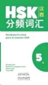 VOCABULARIO CLAVE PARA LA PREPARACION DE HSK 5