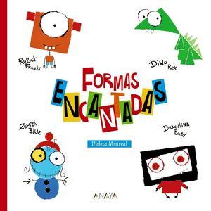 FORMAS ENCANTADAS