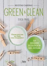 GREEN & CLEAN. CLAVES PARA SER UN BUEN