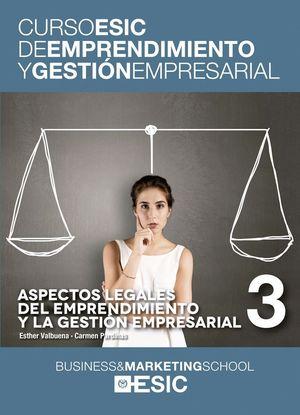 ASPECTOS LEGALES DEL EMPRENDIMIENTO Y LA GESTIÓN EMPRESARIAL