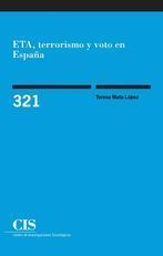 ETA, TERRORISMO Y VOTO EN ESPAÑA