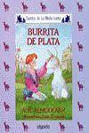 MEDIA LUNITA Nº 37. BURRITA DE PLATA