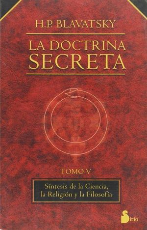 DOCTRINA SECRETA, LA  TOMO V R