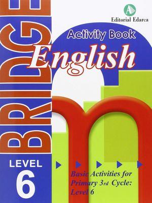 BRIDGE 6 ACTIVITY (6ºPRIM)