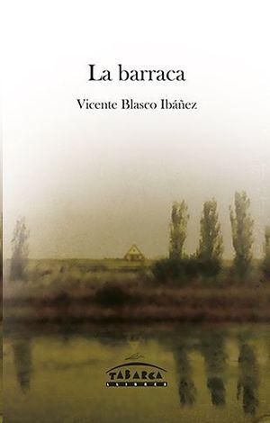 LA BARRACA - VICENTE BLASCO IBAÑEZ-BACH