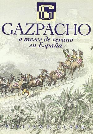 GAZPACHO A MESES DE VERANO EN ESPAÑA