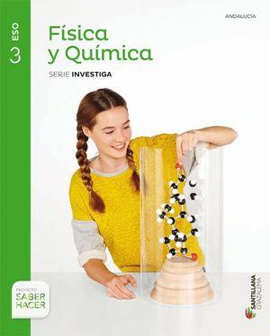 FISICA Y QUIMICA SERIE INVESTIGA 3 ESO SABER HACER
