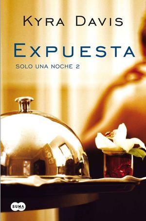 EXPUESTA (SOLO UNA NOCHE 2)