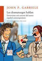 DRAMATURGOS HABLAN,LOS