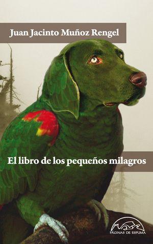 EL LIBRO DE LOS PEQUEÑOS MILAGROS