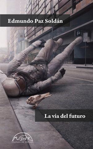 LA VÍA DEL FUTURO