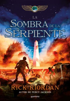 LA SOMBRA DE LA SERPIENTE (CRÓNICAS DE KANE 3)