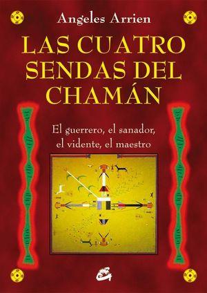 LAS CUATRO SENDAS DEL CHAMÁN
