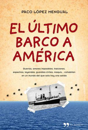 EL ULTIMO BARCO A AMERICA
