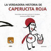 LA VERDADERA HISTORIA DE CAPERUCITA ROJA (B.A.T.A)