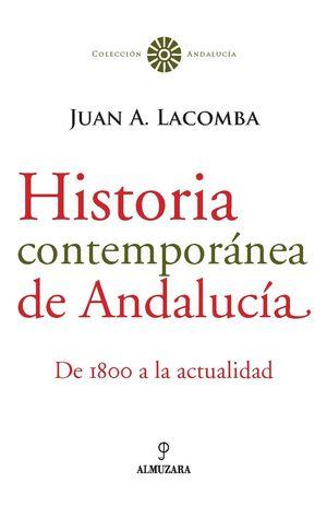 HISTORIA CONTEMPORÁNEA DE ANDALUCÍA