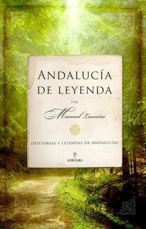 ANDALUCÍA DE LEYENDA