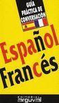GUÍA DE CONVERSACION ESPAÑOL-FRANCÉS
