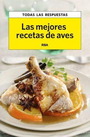 LAS MEJORES RECETAS DE AVES