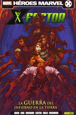 X-FACTOR 06: LA GUERRA DEL INFIERNO EN LA TIERRA