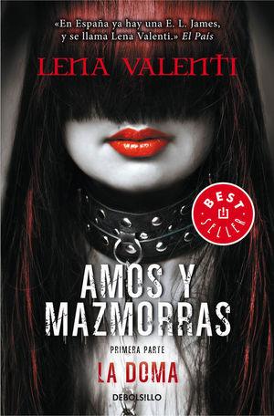 LA DOMA (AMOS Y MAZMORRAS 1)