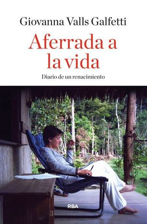 AFERRADA A LA VIDA