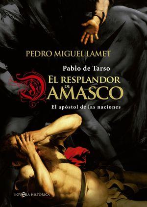 EL RESPLANDOR DE DAMASCO
