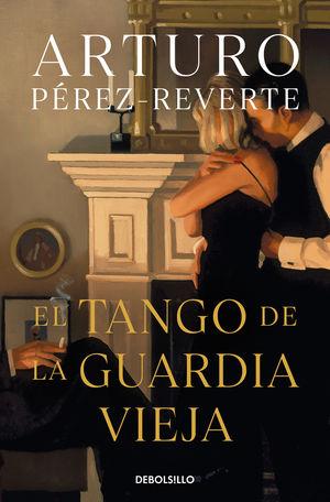 EL TANGO DE LA GUARDIA VIEJA