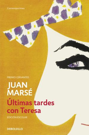 ULTIMAS TARDES CON TERESA (ED.
