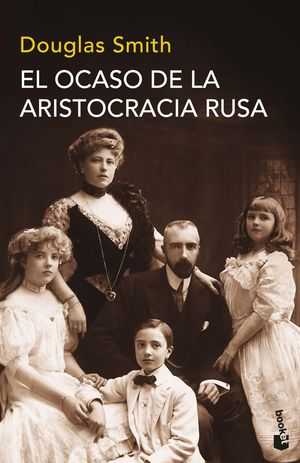 EL OCASO DE LA ARISTOCRACIA RUSA
