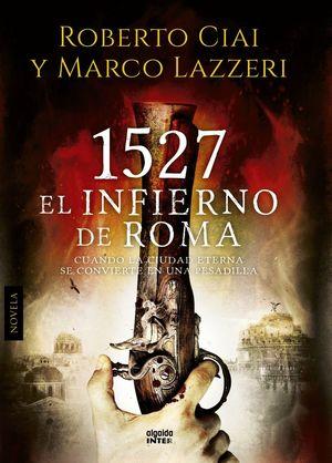 1527 EL INFIERNO DE ROMA