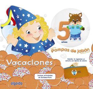 POMPAS DE JABÓN 5. CUADERNO DE VACACIONES