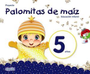 PROYECTO PALOMITAS MAIZ 5 AÑOS EDUCACIÓN INFANTIL