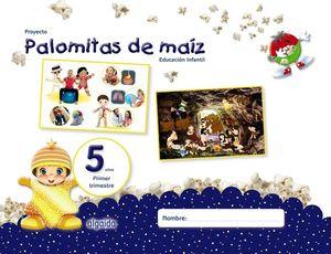 PROYECTO PALOMITAS MAIZ 5 AÑOS 1ºTRIMESTRE EDUCACION INFANTIL